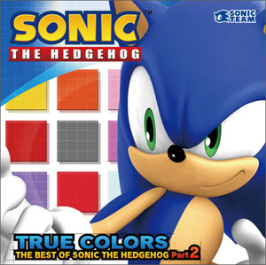 True Colors: The Best of Sonic the Hedgehog vol. 2